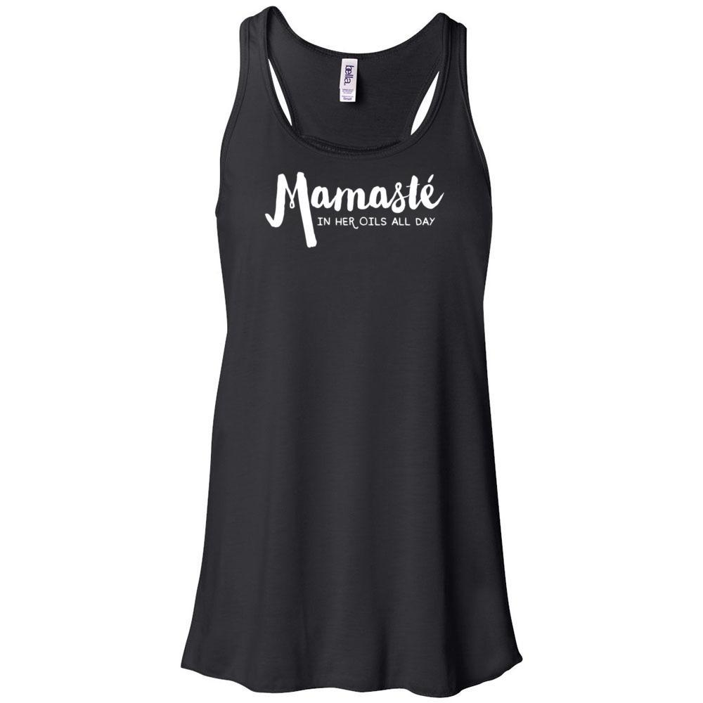 Mamaste - Women's Flowy Racerback Tank Essential Oil Style young living tshirts funny oil shirts popular oil shirts doterra tshirts convention shirts