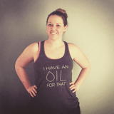 I Have an OIL for That (minimal style)  - Women's Flowy Racerback Tank Essential Oil Style young living tshirts funny oil shirts popular oil shirts doterra tshirts convention shirts
