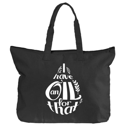 Zippered Tote - I Have an Oil for that Droplet