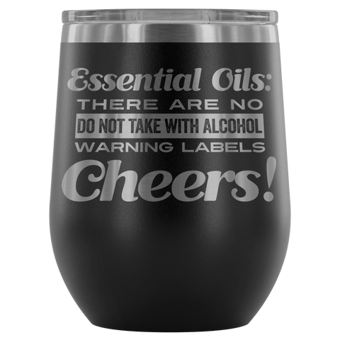 12oz. Stemless Wine Tumblers - No Warning Labels