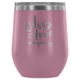 12oz. Stemless Wine Tumblers - Oils are my Love Language Essential Oil Style young living tshirts funny oil shirts popular oil shirts doterra tshirts convention shirts