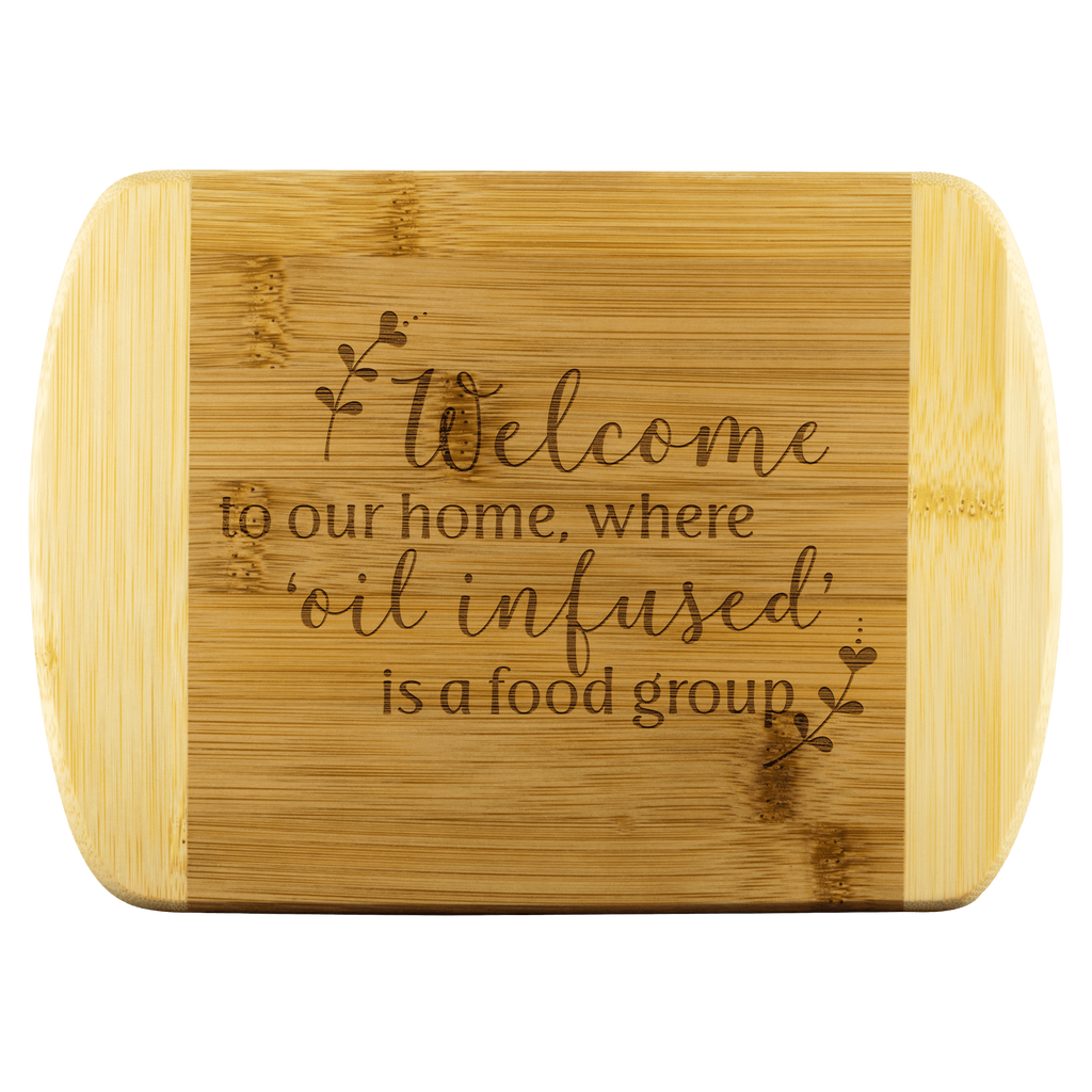Bamboo Wood Cutting Board Welcome To Our Home Where Oil Infused I
