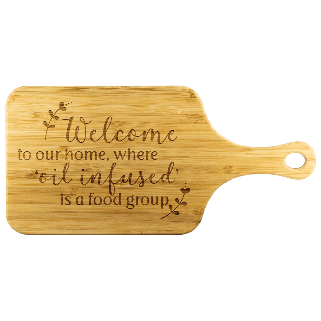 Bamboo Wood Cutting Board (with Handle) - Welcome to our home, where 'oil infused' is a food group. Essential Oil Style young living tshirts funny oil shirts popular oil shirts doterra tshirts convention shirts