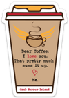 Dear Coffee I Love You Decal - Crab Terror Island