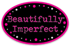 Beautifully Imperfect Oval Decal