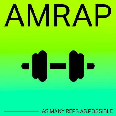 AMRAP As Many Reps As Possible