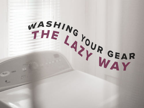 Washing your gear the lazy way