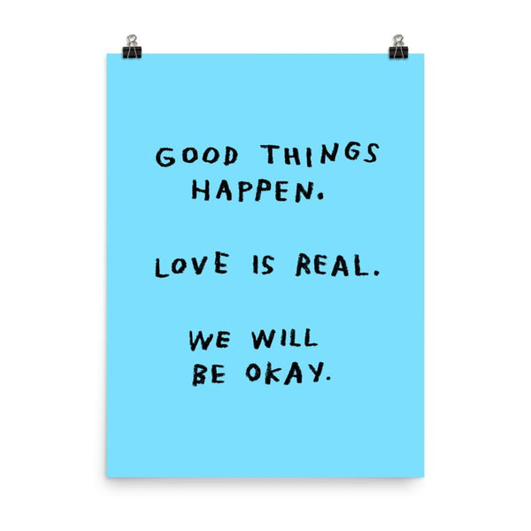 Good Things Happen Print 18x24 / Blue ADAMJK