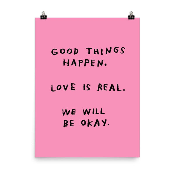 Good Things Happen Print 18x24 / Pink ADAMJK