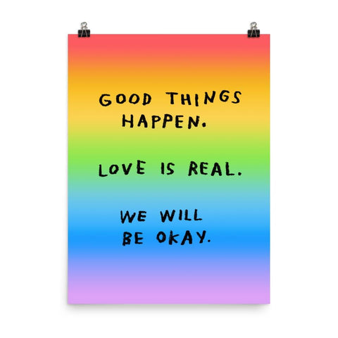Good Things Happen Print 18x24 / Rainbow ADAMJK