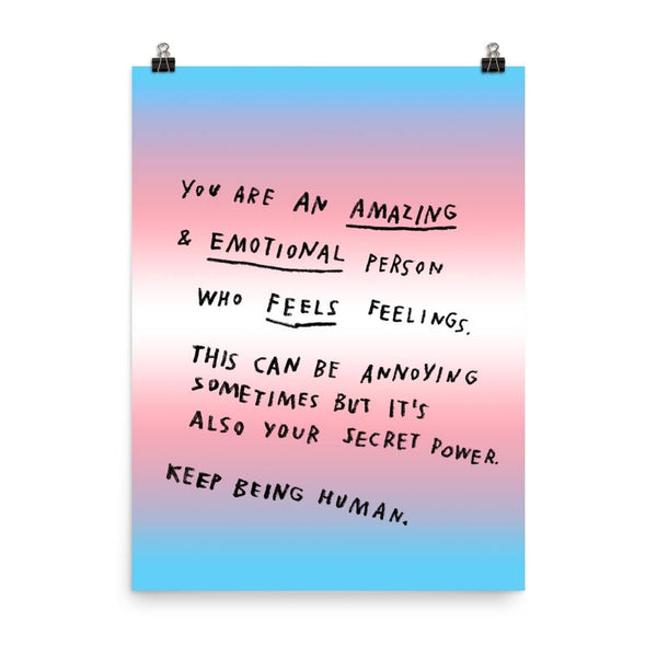 Keep Being Human Print 18x24 / Trans Pride ADAMJK