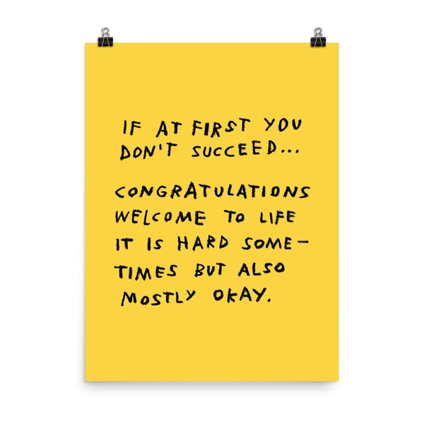 If At First You Don't Succeed Print 18×24 / Yellow ADAMJK