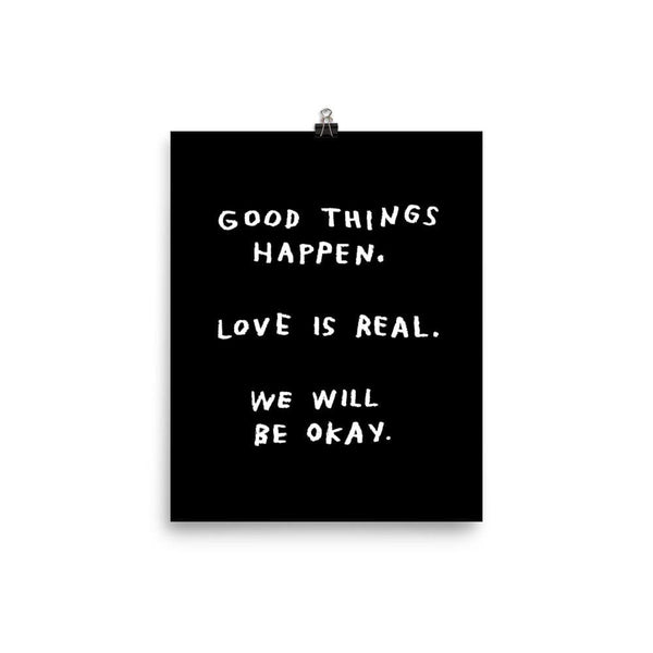 Good Things Happen Print 8x10 / Black ADAMJK