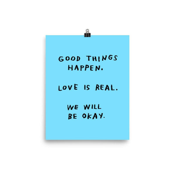 Good Things Happen Print 8x10 / Blue ADAMJK