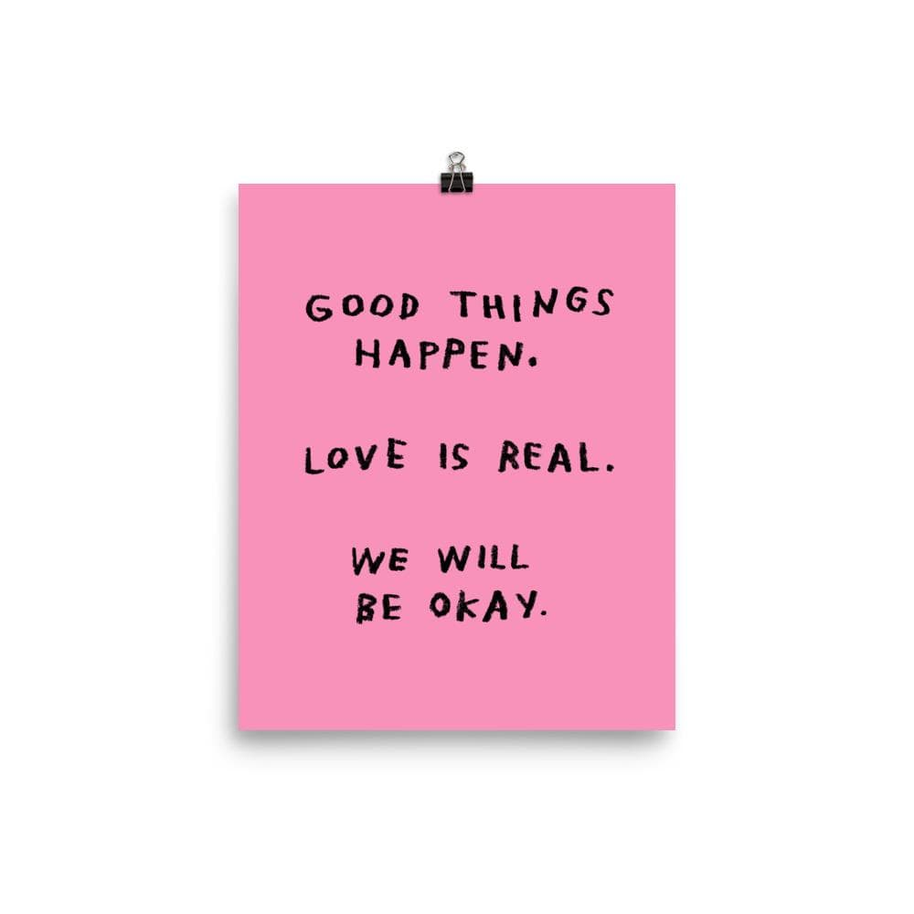 Good Things Happen Print 8x10 / Pink ADAMJK