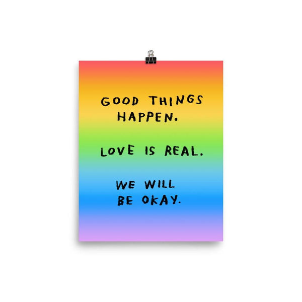 Good Things Happen Print 8x10 / Rainbow ADAMJK