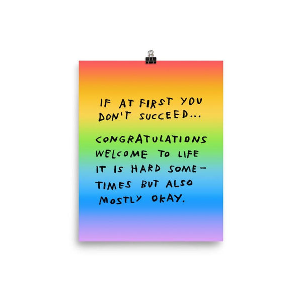 If At First You Don't Succeed Print 8×10 / Rainbow ADAMJK