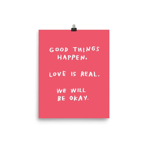 Good Things Happen Print 8x10 / Red ADAMJK