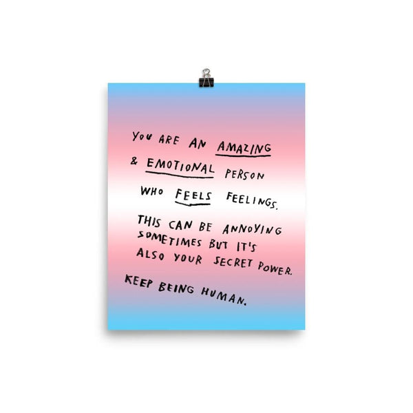 Keep Being Human Print 8x10 / Trans Pride ADAMJK