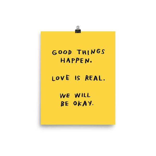 Good Things Happen Print 8x10 / Yellow ADAMJK