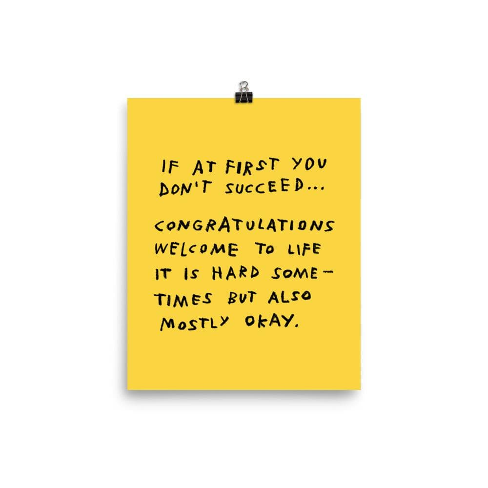 If At First You Don't Succeed Print 8×10 / Yellow ADAMJK