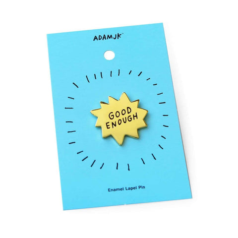 Good Enough Pin ADAMJK