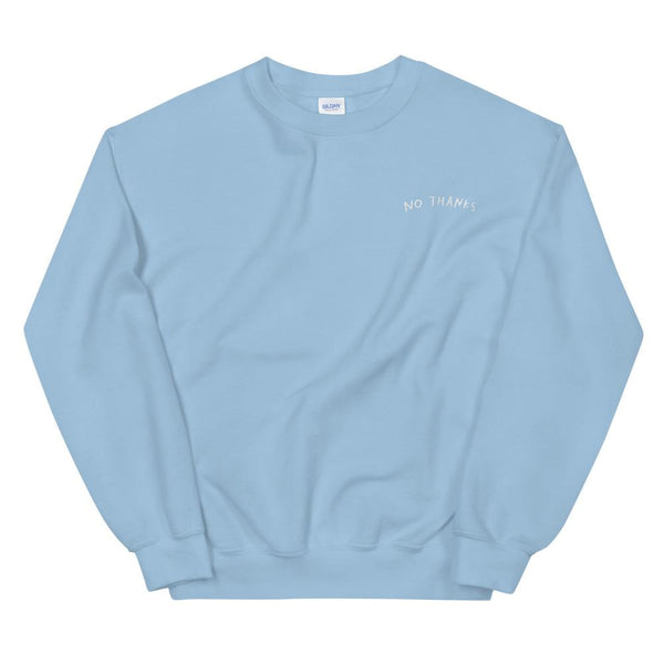 No Thanks Embroidered Crewneck Light Blue / S ADAMJK