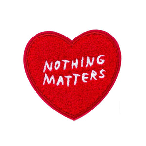 Nothing Matters Chenille Patch ADAMJK