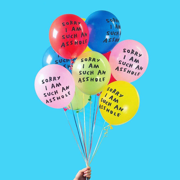 Sorry I Am Such An Asshole Balloons ADAMJK