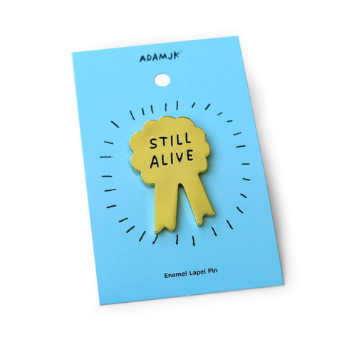Still Alive Pin ADAMJK