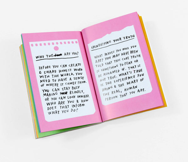 Things Are What You Make of Them: Life Advice for Creatives ADAMJK