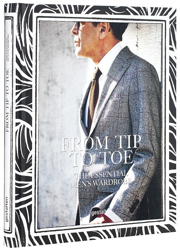 From Tip to Toe: The Essential Men's Wardrobe - Langsom