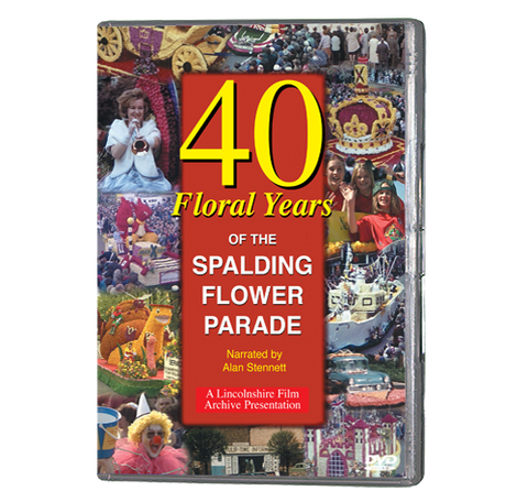 40 Floral Years of Spalding Flower Parade (DVD 039)