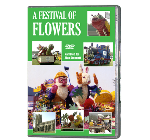 A Festival of Flowers (DVD 072) - Now on DVD