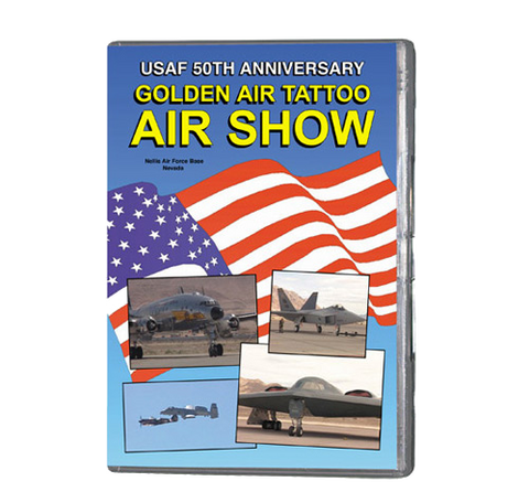 Nellis Air Force Base - Golden Air Tattoo (DVD 051)