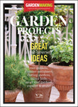 Garden Projects: Great do-it-yourself ideas - Issue 26
