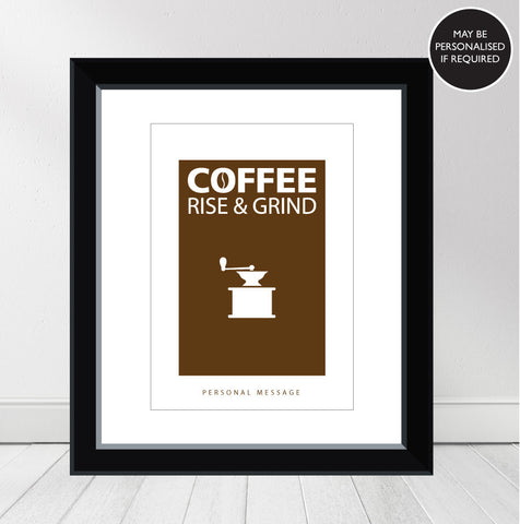 'Coffee, Rise & Grind' Personalised Print