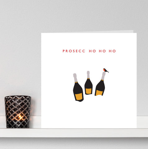 'Prosecco Ho Ho Ho' Christmas Card no.2