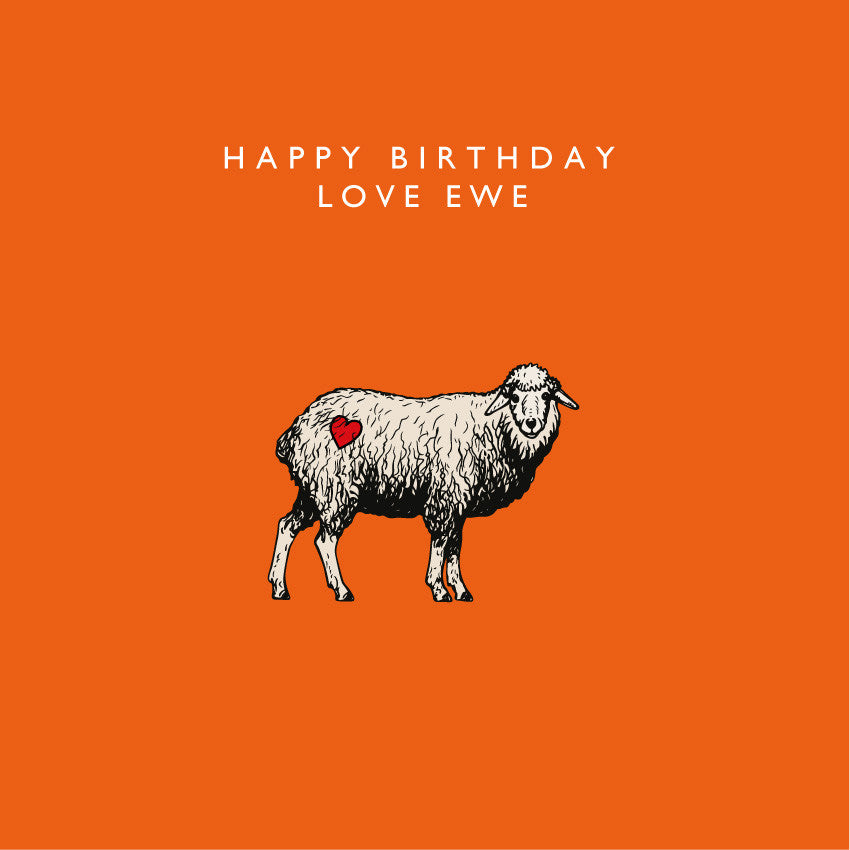 Happy Birthday - Love Ewe