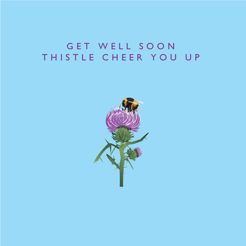 Get Well Soon - Thistle Cheer You Up