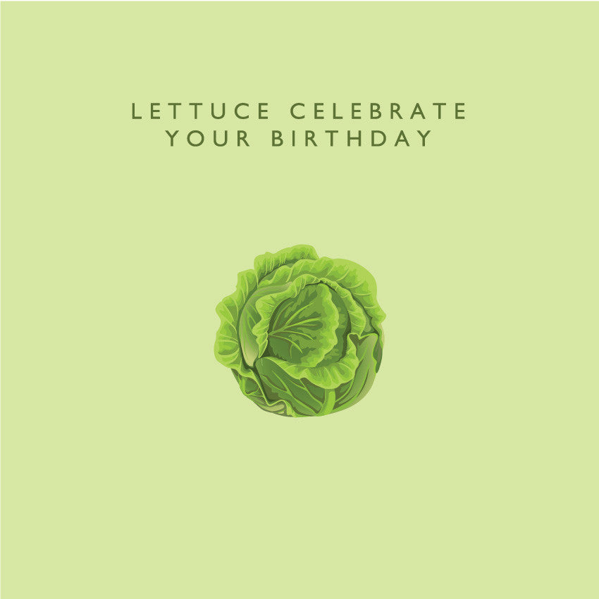 Lettuce Celebrate Your Birthday