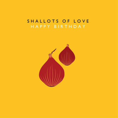 Shallots Of Love - Happy Birthday