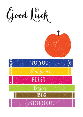 'Good Luck - First Day of Big School' Greetings Card
