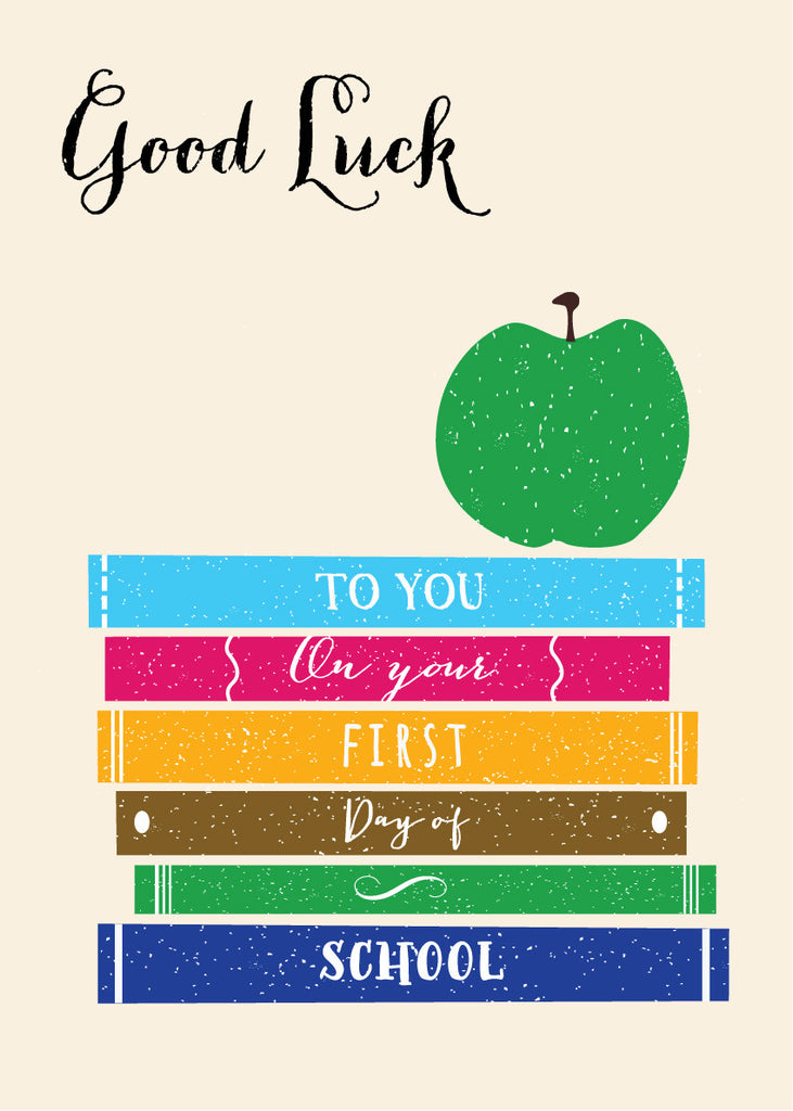 'Good Luck - First Day of School' Greetings Card