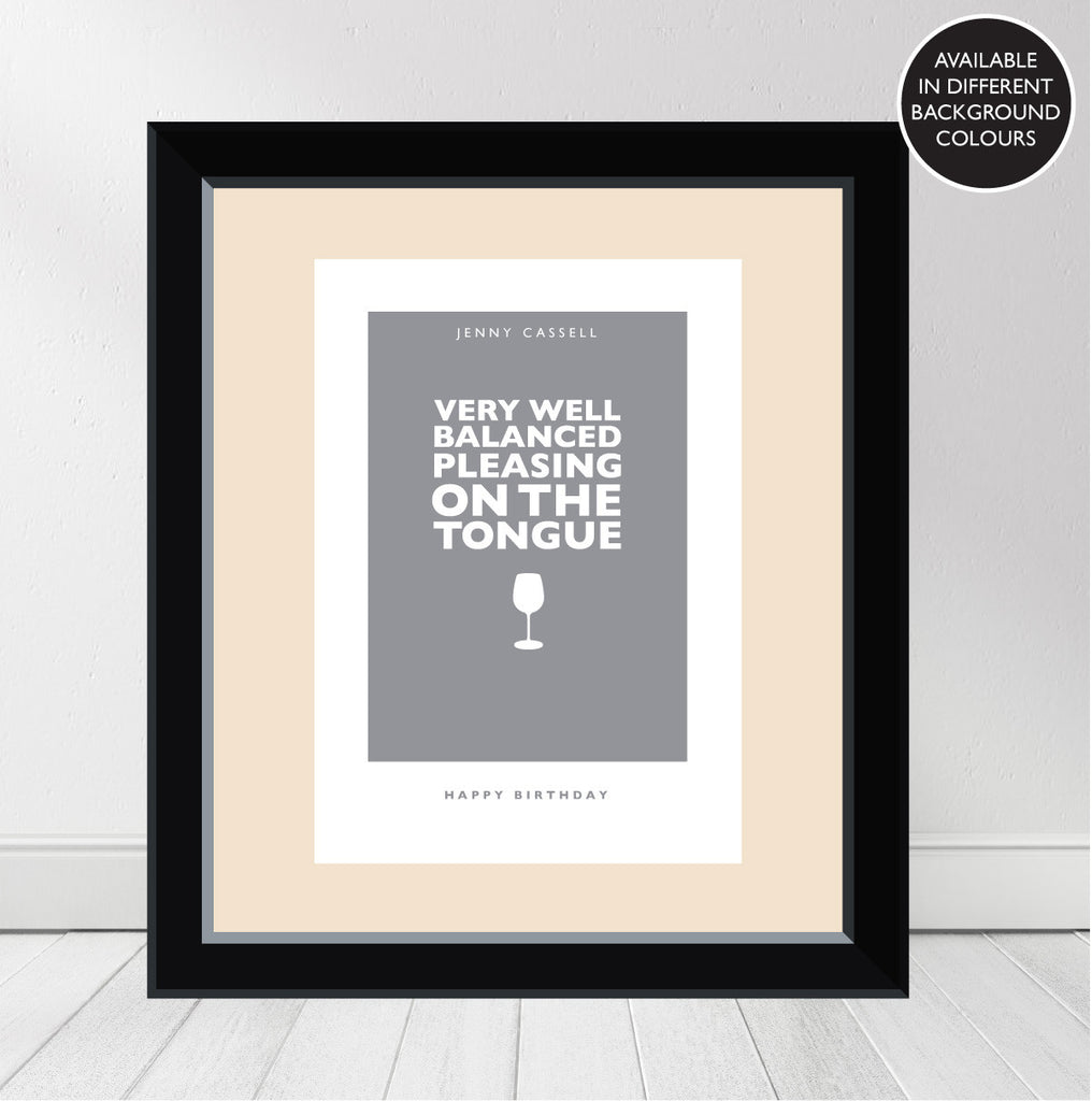 """Very Well Balanced, Pleasing on the Tongue"" Personalised 'Wine Character' Print"