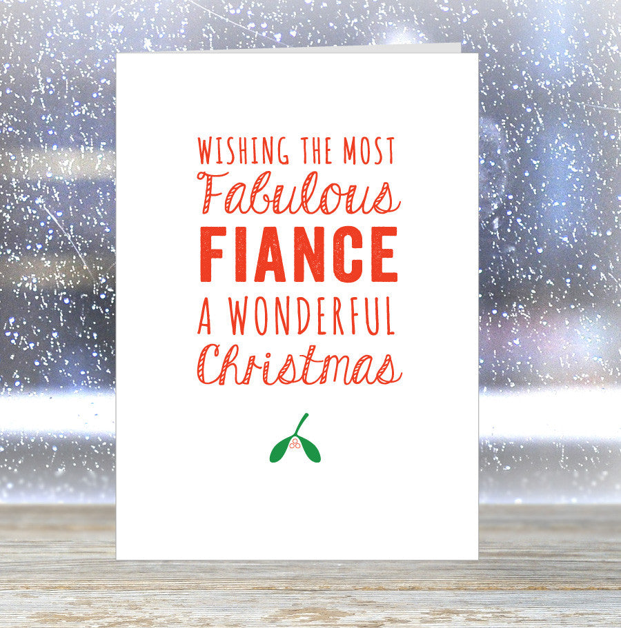'Wishing The Most Fabulous Fiance a Wonderful Christmas' Card