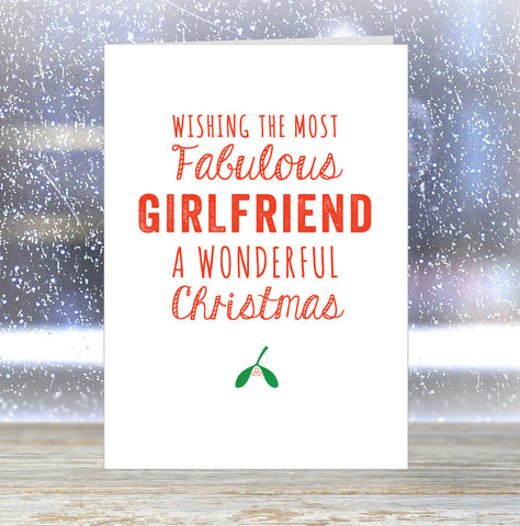'Wishing The Most Fabulous Girlfriend a Wonderful Christmas' Card