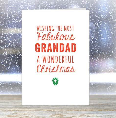 'Wishing The Most Fabulous Grandad a Wonderful Christmas' Card