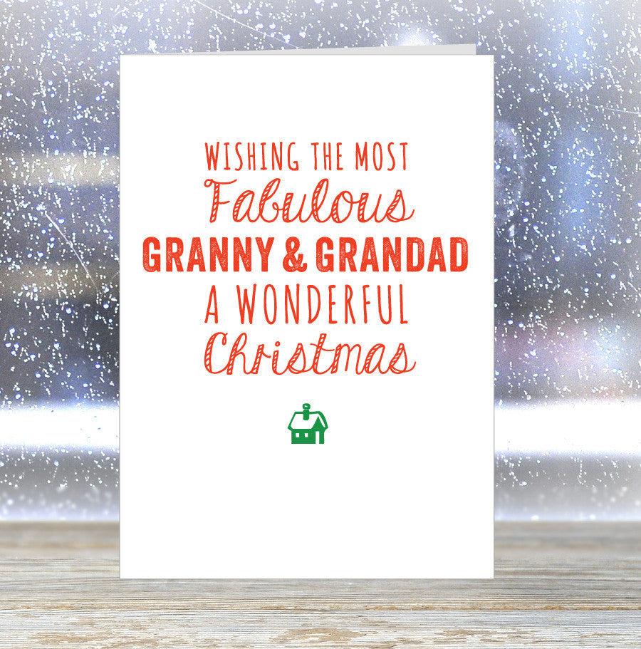 'Wishing The Most Fabulous Granny & Grandad a Wonderful Christmas' Card
