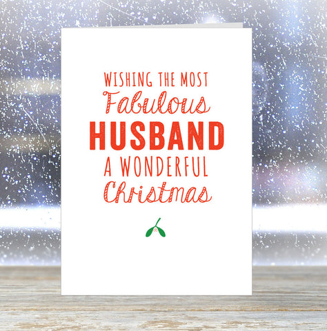 'Wishing The Most Fabulous Husband a Wonderful Christmas' Card